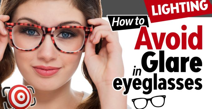 How to avoid glare in eyeglasses title page
