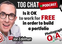 TOGCHAT EP6: Is it ok to work for free in order to build a photography portfolio?