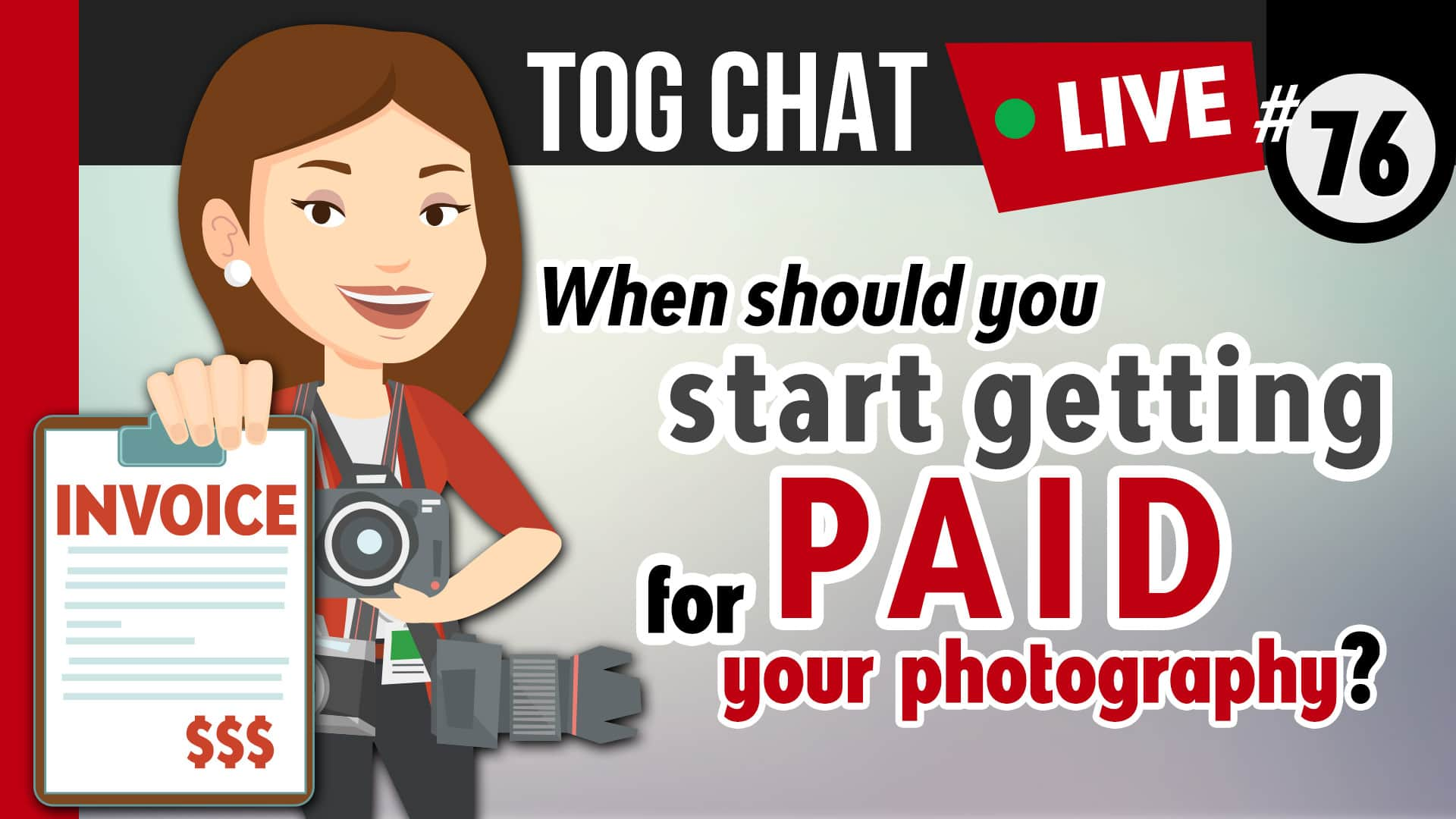 Photo of When should you start getting paid for your photography?