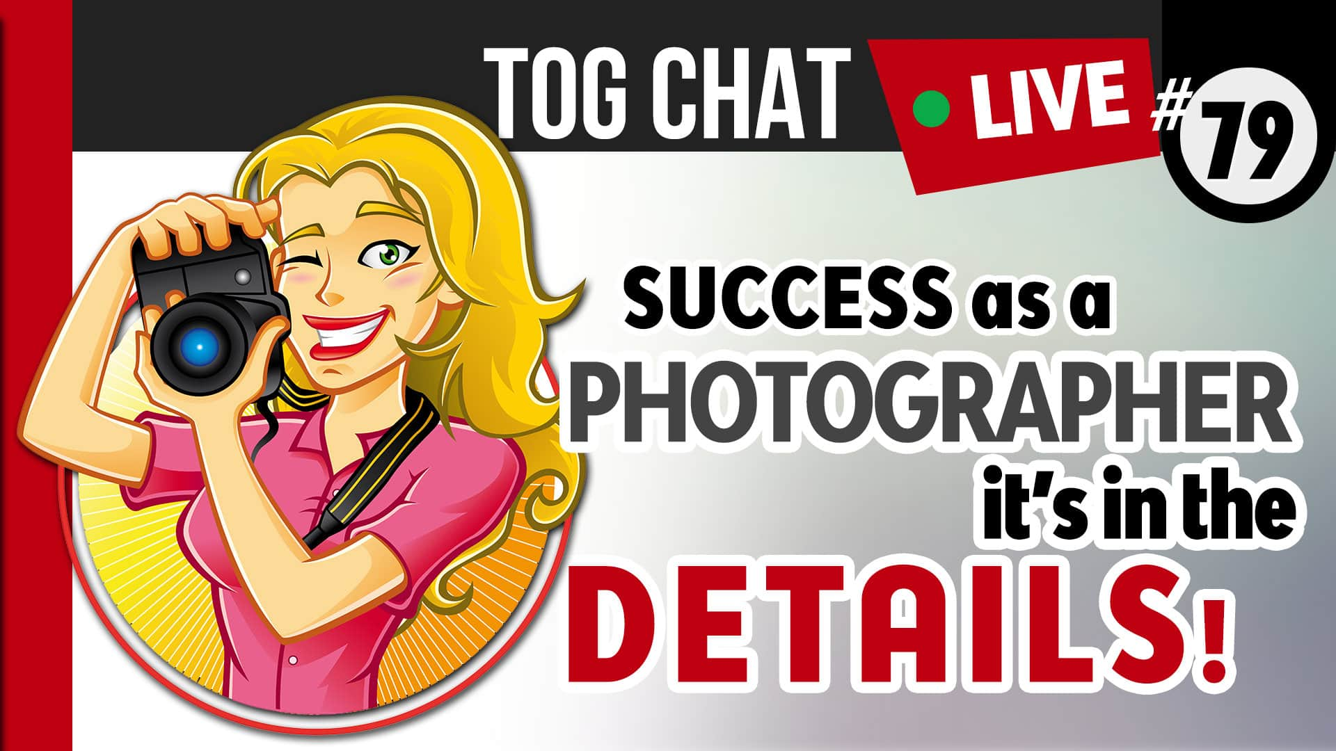 Photo of Success as a photographer – it's in the details.  It pays to be finicky!