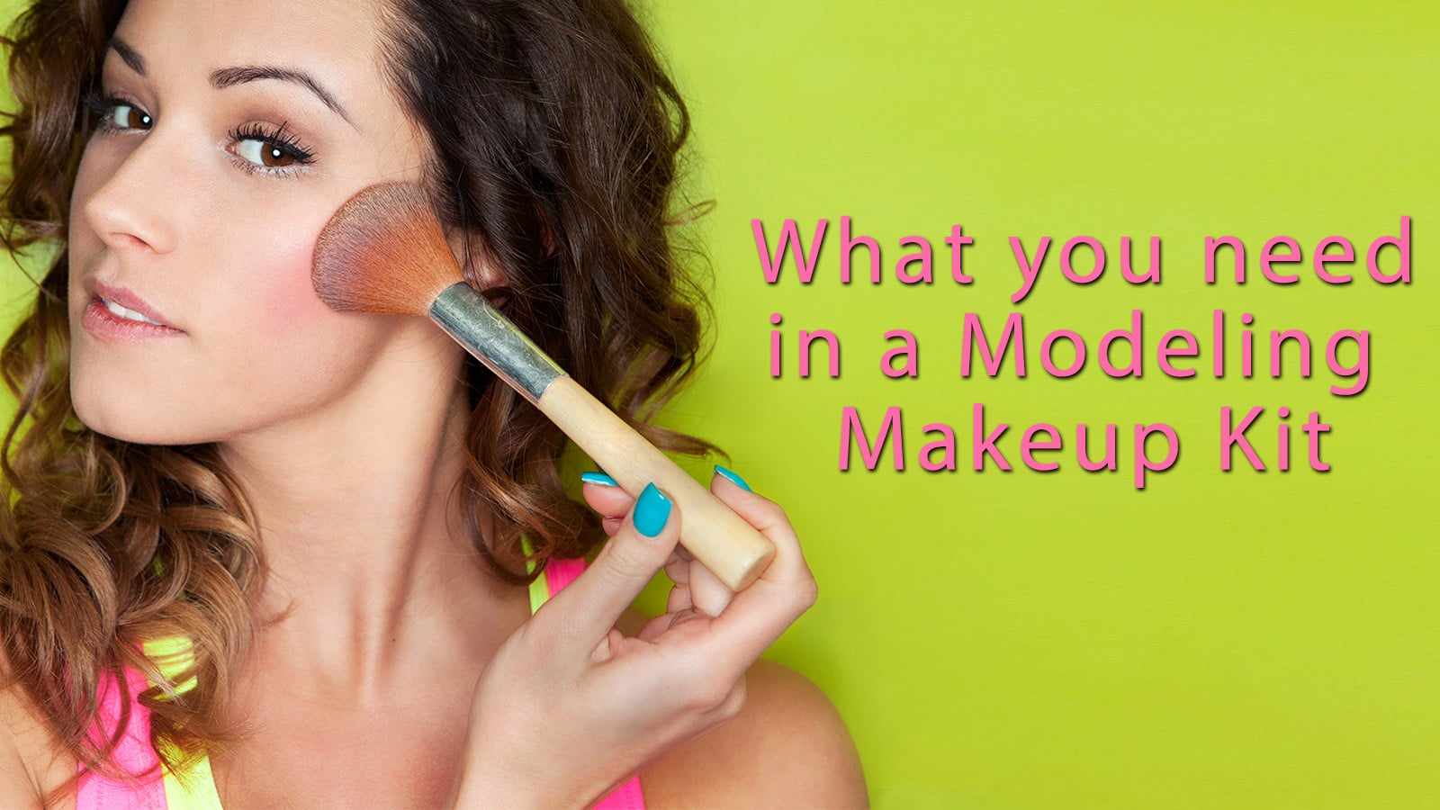 Photo of Is your Modeling Makeup Kit ready for your next photo shoot?