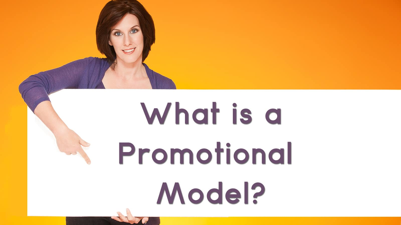 Photo of What is a Promotional Model?