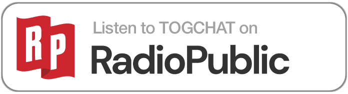 Listen to TOGCHAT on RadioPublic