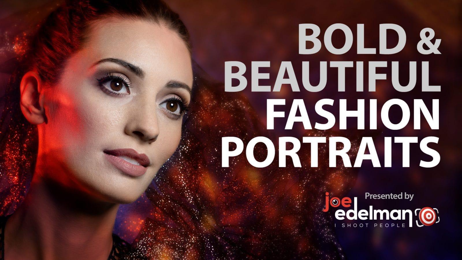 How to Create Bold and Beautiful Fashion Portraits