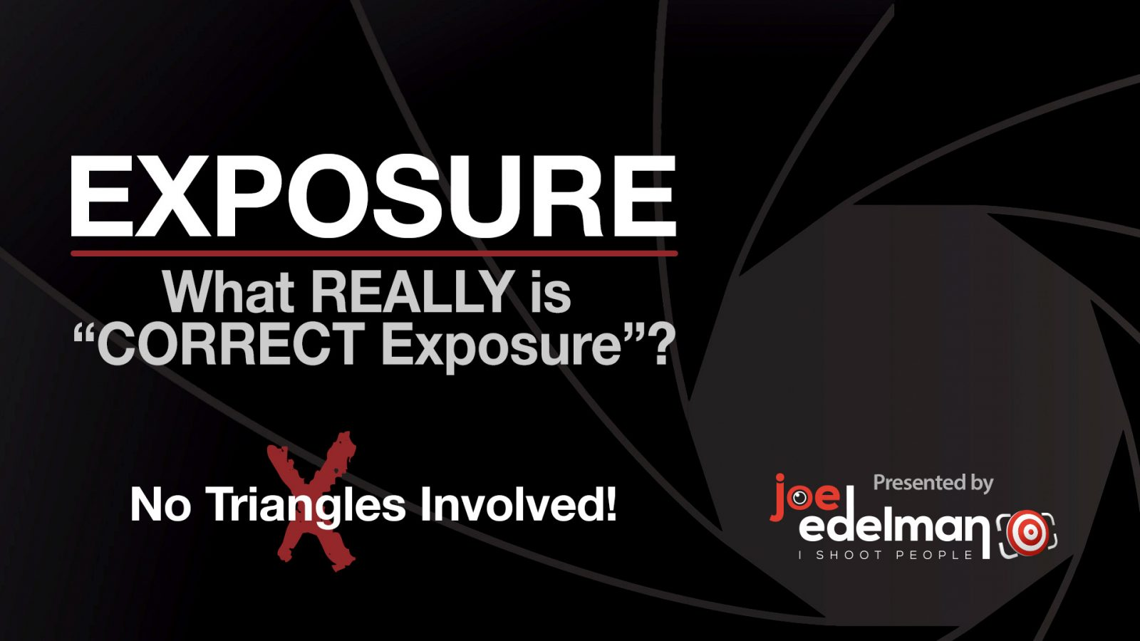"EXPOSURE – What is ""Correct Exposure""?"