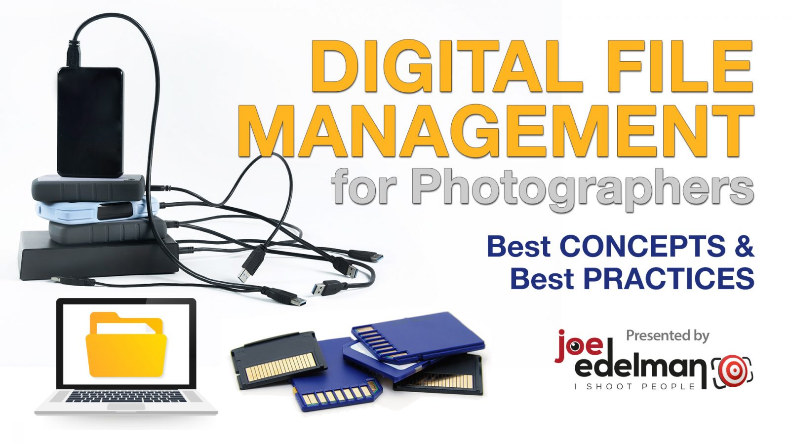 Digital File Management for Photographers from best concepts to best practices